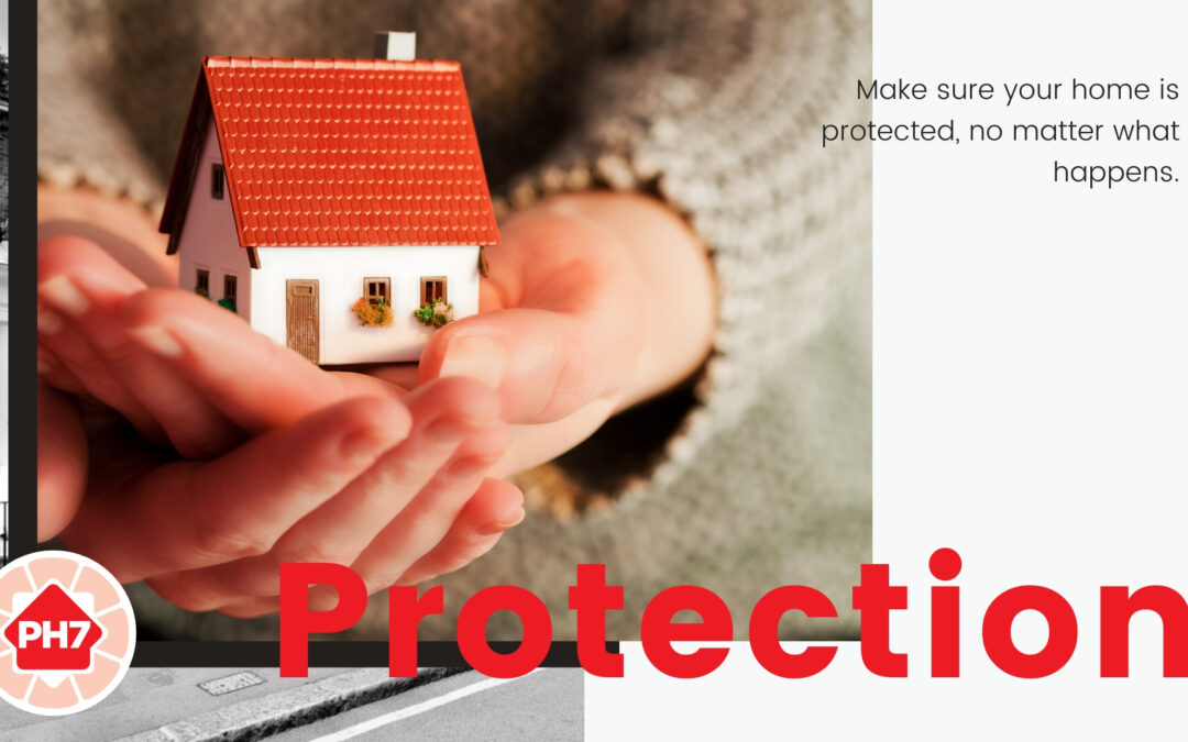 How to Protect Your Home Should The Worst Happen