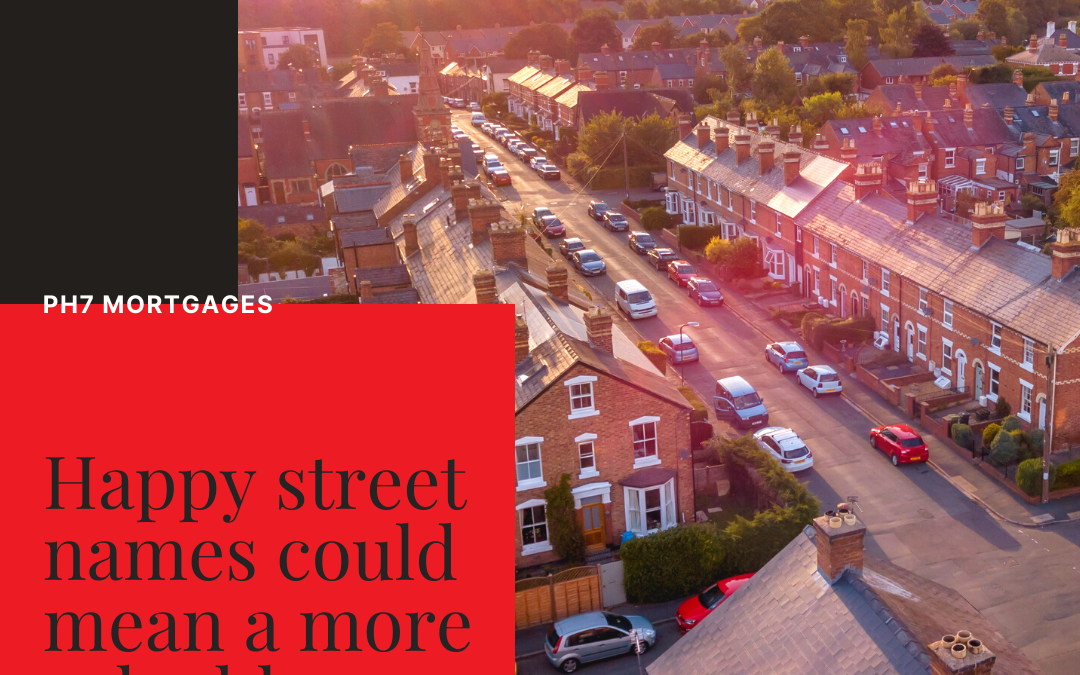 Happy Street Names = More Valuable Home?